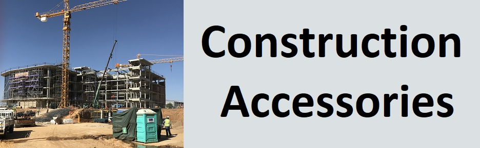 Construction accessories